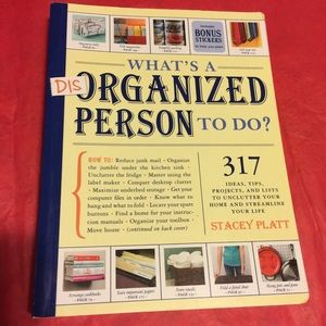 Other - 🌸 What's a Disorganized Person to Do? Stacy Platt